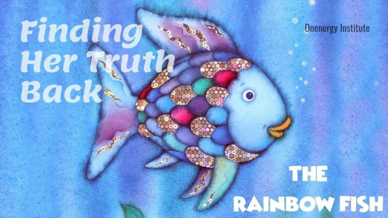 The rainbow fish - self realization