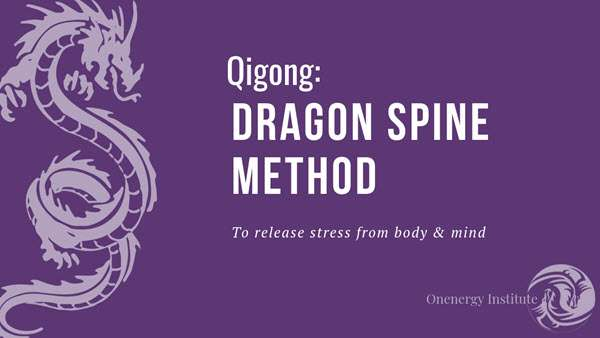 Dragon Spine Qigong form